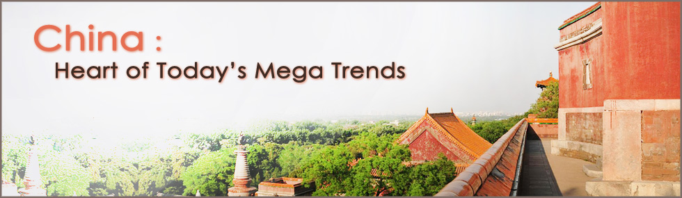 China: Heart of Today's Mega Trends