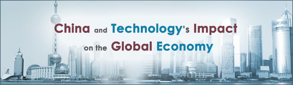 China and Technology's Impact on the Global Economy